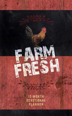 Farm Fresh 2019 Planner: 12-Month Devotional Planner