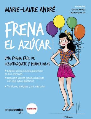 Frena el azucar / Hold the Sugar