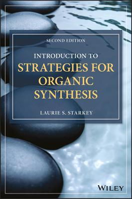 Introduction to Strategies for Organic Synthesis