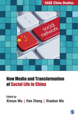 New Media and Transformation of Social Life in China