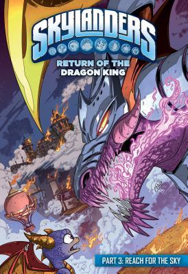 Skylanders: Return of the Dragon King: Reach for the Sky