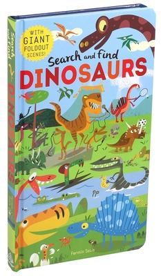Search and Find Dinosaurs: With Giant Foldout Scenes