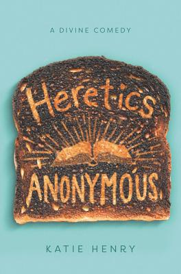 Heretics Anonymous: A Divine Comedy