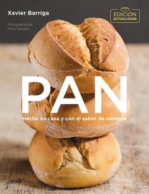 Pan / Bread: Hecho En Casa Y Con El Sabor De Siempre