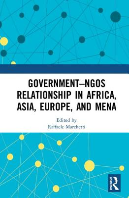 Government–NGO Relationships in Africa, Asia, Europe and MENA