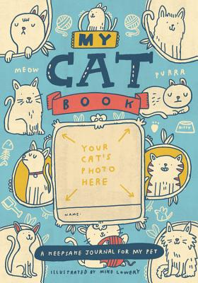 My Cat Book: A Keepsake Journal for My Pet