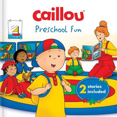 Caillou: Preschool Fun