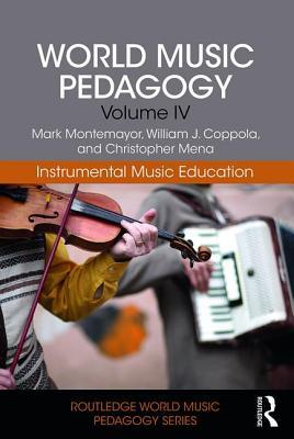 World Music Pedagogy: Instrumental Music Education