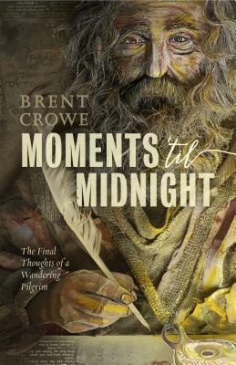 Moments 'til Midnight: The Final Thoughts of a Wandering Pilgrim