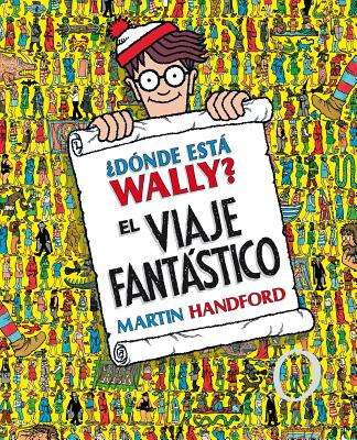 ¿Dónde está Wally? El Viaje Fantastico / Where's Waldo? The Fantastic Journey