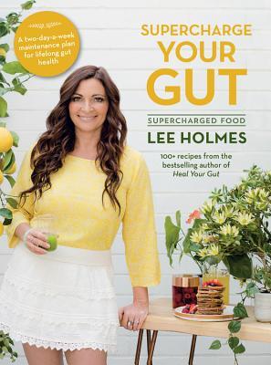 Supercharge Your Gut: Supercharged Food