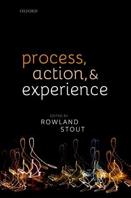 Process, Action, and Experience