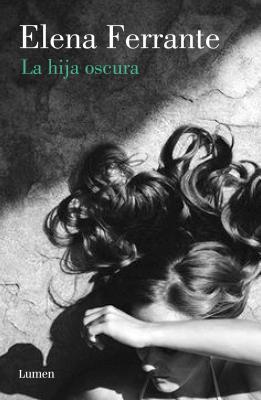 La hija oscura/ Lost Daughter