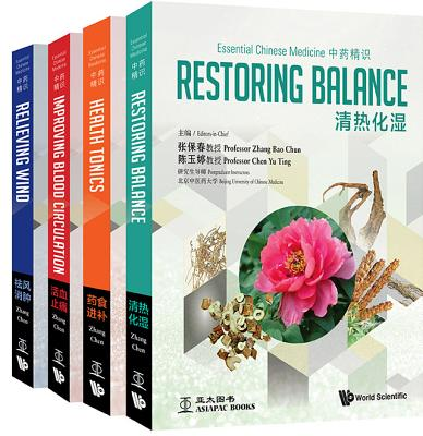 Essential Chinese Medicine: Restoring Balance / Health Tonics / Improving Blood Circulation / Relieving Wind
