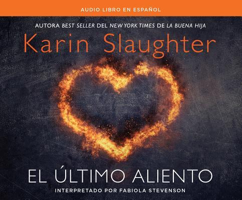 El Ultimo aliento/ Last Breath