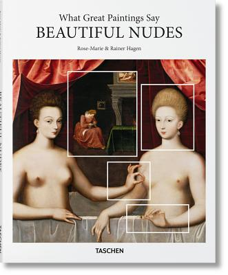 What Great Paintings Say: Beautiful Nudes