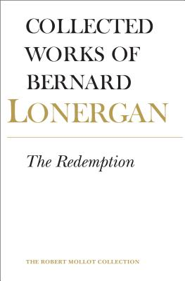 Bernard Lonergan: The Redemption