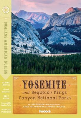 Compass American Guides Yosemite and Sequoia/Kings Canyon National Parks