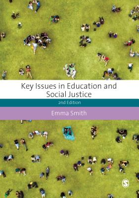 Key Issues in Education and Social Justice