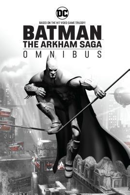 Batman The Arkham Saga Omnibus
