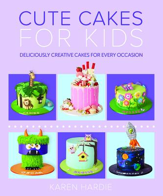 Cute Cakes for Kids: Deliciously Creative Cakes for Every Occasion