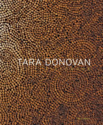 Tara Donovan: Fieldwork