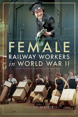 Female Railway Workers in World War II