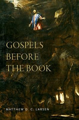 Gospels Before the Book