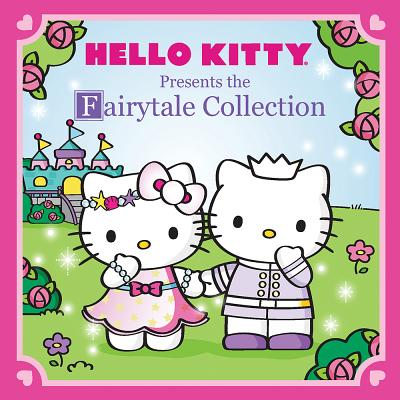 Hello Kitty Presents The Fairytale Collection: Alice's Adventures in Wonderland / Thumbelina / Little Red Riding Hood / The Litt