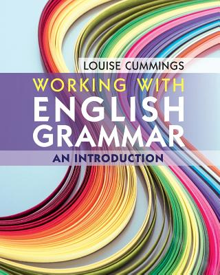 Working With English Grammar: An Introduction