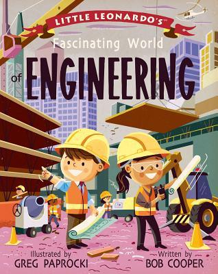 Little Leonardo's Fascinating World of Engineering