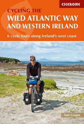 The Wild Atlantic Way and Western Ireland: 6 Cycle Tours Along Ireland's West Coast