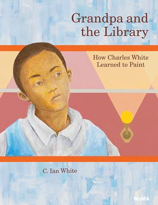 Grandpa and the Library: How Charles White Learned to Paint