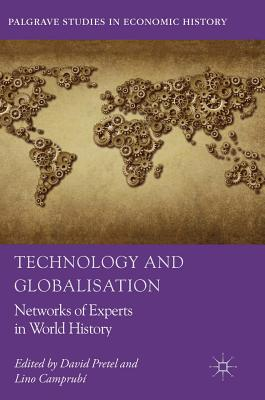 Technology and Globalisation: Networks of Experts in World History