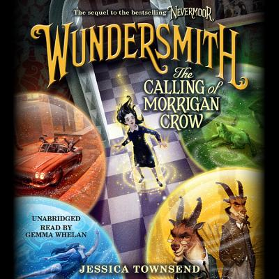 Wundersmith: The Calling of Morrigan Crow