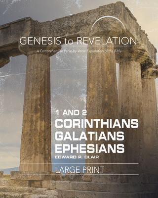 1 and 2 Corinthians, Galatians, Ephesians Participant Book: A Comprehensive Verse-by-Verse Exploration of the Bible