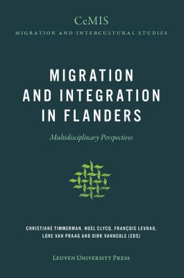Migration and Integration in Flanders: Multidisciplinary Perspectives