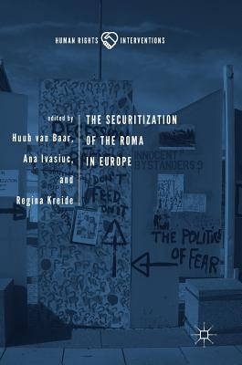 The Securitization of the Roma in Europe