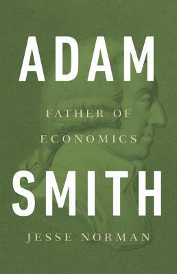 Adam Smith: Father of Economics