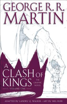 A Clash of Kings 1: The Graphic Novel