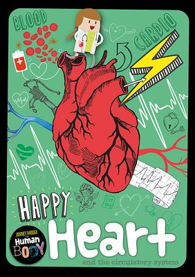 Happy Heart and the Circulatory System