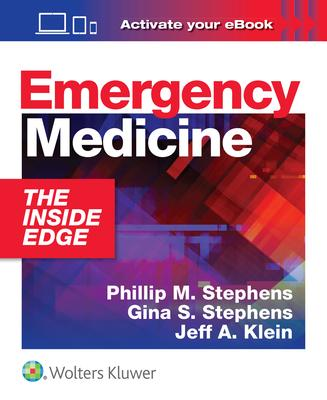 Emergency Medicine: The Inside Edge