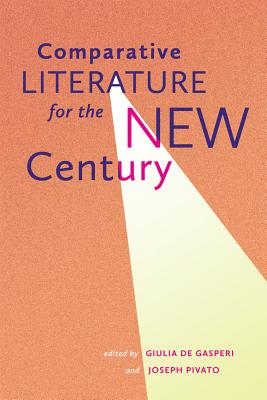 Comparative Literature for the New Century