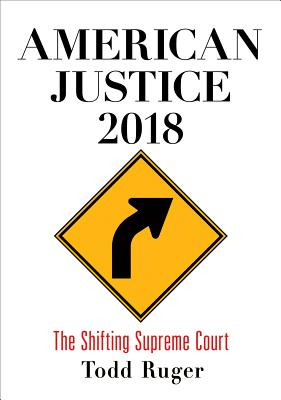 American Justice 2018: The Shifting Supreme Court