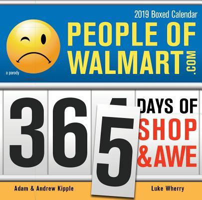 People of Walmart 2019 Calendar: 365 Days of Shop & Awe