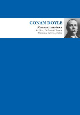 Conan Doyle Narrativa historica / Conan Doyle Historical fiction