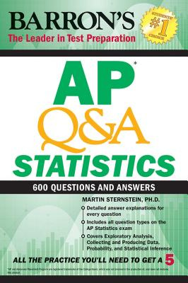 AP Q&A Statistics: 600 Questions and Answers