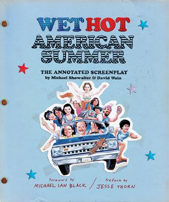 Wet Hot American Summer: The Annotated Screenplay
