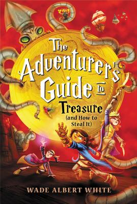 The Adventurer's Guide to Treasure (and How to Steal It)