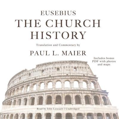 The Church History: Includes Bonus PDF with Photos and Maps